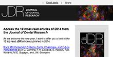 Journal of Dental Researchの2014年に最も読まれた論文top10に入りました